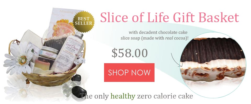 slice of life spa gift basket with chocolate cake soap